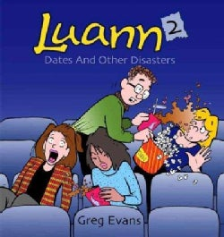 Luann 2: Dates and Other Disasters (Paperback)
