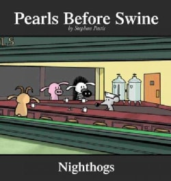 Nighthogs: A Pearls Before Swine Collection (Paperback)