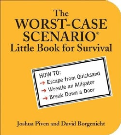 The Worst-case Scenario Little Book for Survival (Paperback)