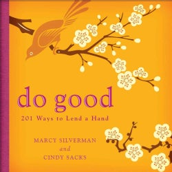 Do Good: 201 Ways to Lend a Hand (Paperback)