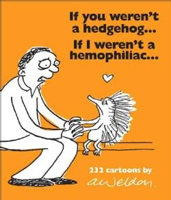 If You Weren't a Hedgehog...if I Weren't a Hemophiliac (Paperback)
