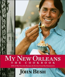 My New Orleans: 200 of My Favorite Recipes & Stories From My Hometown (Hardcover)