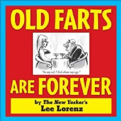 Old Farts Are Forever (Paperback)