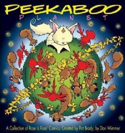 Peekaboo Planet: A Collection of Rose Is Rose Comics (Paperback)