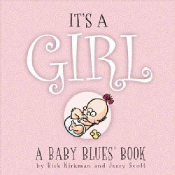 It's a Girl: A Baby Blues Book (Hardcover)