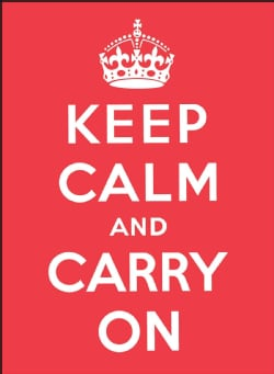 Keep Calm and Carry On (Hardcover)