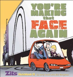 You're Making That Face Again (Paperback)