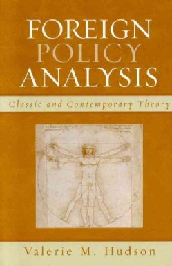 Foreign Policy Analysis: Classic And Contemporary Theory (Hardcover)