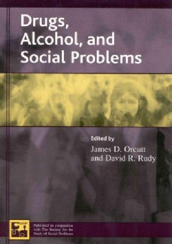 Drugs, Alcohol, and Social Problems (Paperback)