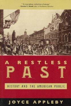 A Restless Past: History and the American Public (Paperback)