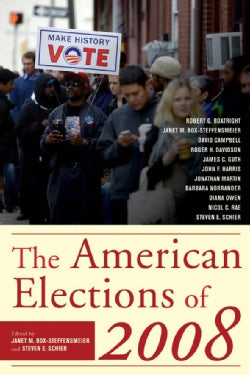 The American Elections of 2008 (Hardcover)