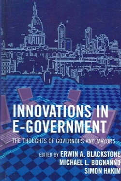 Innovations in E-Government: The Thoughts of Governors And Mayors (Hardcover)