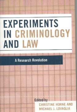 Experiments in Criminology and Law: A Research Revolution (Paperback)