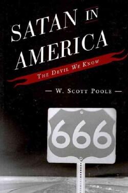Satan in America: The Devil We Know (Paperback)