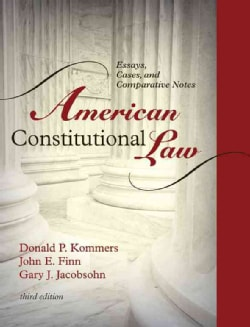 American Constitutional Law: Essays, Cases, and Comparative Notes (Hardcover)