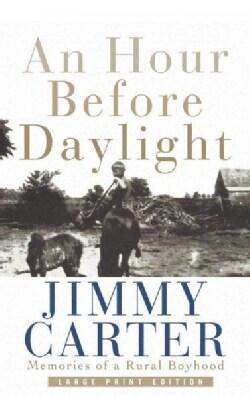 An Hour Before Daylight: Memories of a Rural Boyhood (Hardcover)