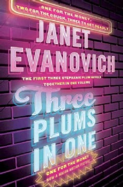 Three Plums in One: One for the Money, Two for the Dough, Three to Get Deadly (Hardcover)