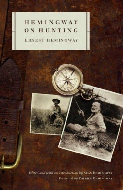 Hemingway on Hunting (Paperback)