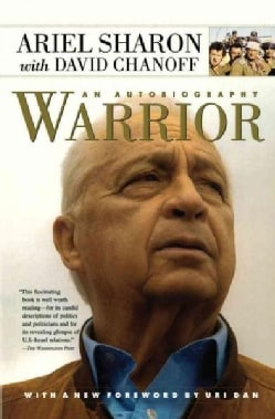 Warrior: The Autobiography of Ariel Sharon (Paperback)