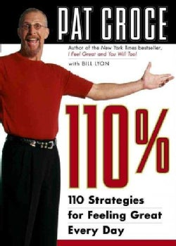 110%: 110 Strategies for Feeling Great Every Day (Paperback)