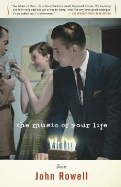 Music of Your Life: Stories (Paperback)