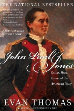 John Paul Jones: Sailor, Hero, Father of the American Navy (Paperback)