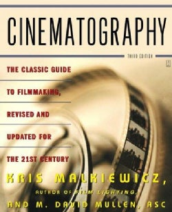 Cinematography: A Guide For Filmmakers and Film Teachers (Paperback)