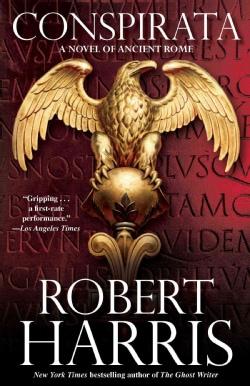 Conspirata: A Novel of Ancient Rome (Paperback)