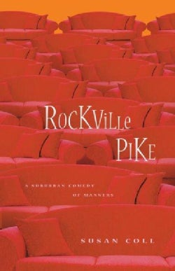 Rockville Pike: A Suburban Comedy of Manners (Paperback)