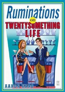 Ruminations On Twenty Something Life (Paperback)