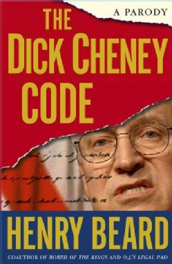 The Dick Cheney Code: A Parody (Paperback)