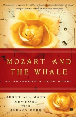 Mozart and the Whale: An Asperger's Love Story (Paperback)