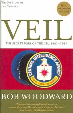 Veil: The Secret Wars of the CIA 1981-1987 (Paperback)