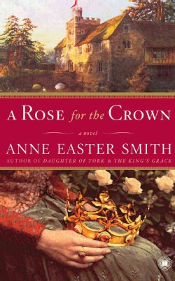 A Rose for the Crown (Paperback)
