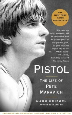 Pistol: The Life of Pete Maravich (Paperback)