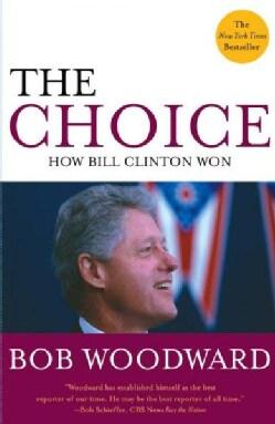 The Choice: How Clinton Won (Paperback)