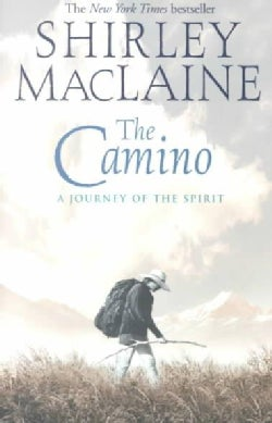 The Camino: A Journey of the Spirit (Paperback)