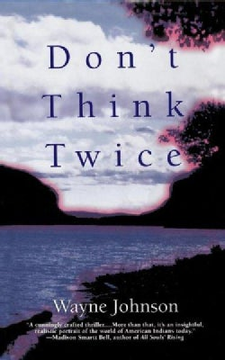 Don't Think Twice (Paperback)