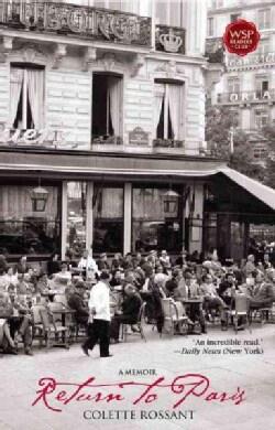 Return to Paris: A Memoir (Paperback)