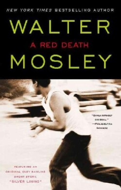 A Red Death: An Easy Rawlins Mystery (Paperback)