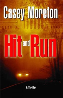 Hit And Run: A Thriller (Paperback)