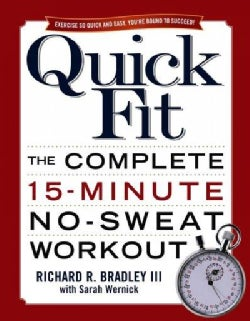 Quick Fit: The Complete 15-minute No-sweat Workout (Paperback)