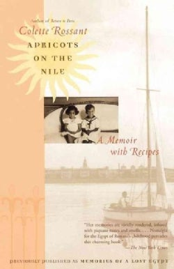 Apricots on the Nile: A Memoir With Recipes (Paperback)