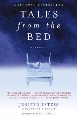 Tales From The Bed: A Memoir (Paperback)