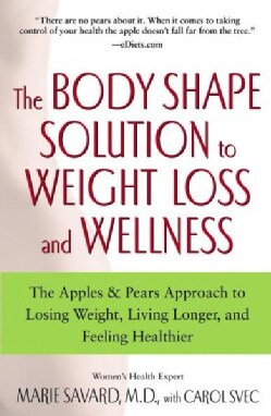 Body Shape Solutions for Weight Loss and Wellness (Paperback)