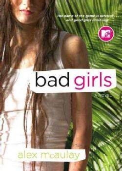 Bad Girls: A Novel (Paperback)