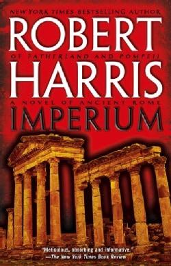 Imperium: A Novel of Ancient Rome (Paperback)