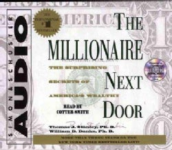 The Millionaire Next Door: The Surprising Secrets of America' s Wealthy (CD-Audio)