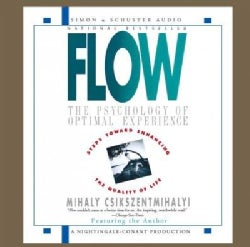 Flow: The Psychology of Optimal Experience (CD-Audio)