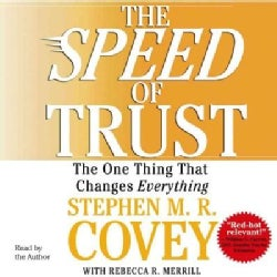 The Speed of Trust: The One Thing That Changes Everything (CD-Audio)